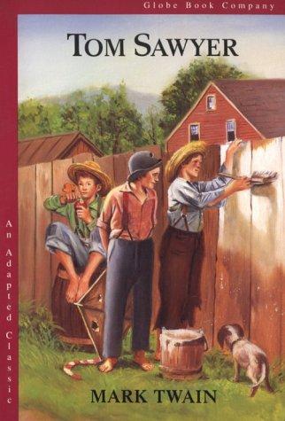 Tom Sawyer (Globe's Adapted Classics)