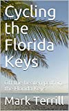 Cycling the Florida Keys: Off the beaten path in the Florida Keys