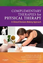 Complementary Therapies for Physical Therapy: A Clinical Decision-Making Approach, 1e