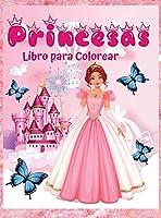 Princesas Libro para Colorear: 60 Diseños únicos y Bonitos para niñas de 3 a 9 años- Libro de Princesas para niños