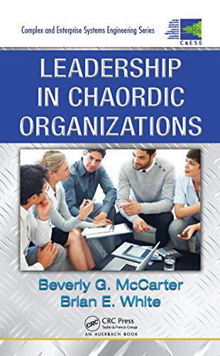 Leadership in Chaordic Organizations (Complex and Enterprise Systems Engineering Book 6) (English Edition)