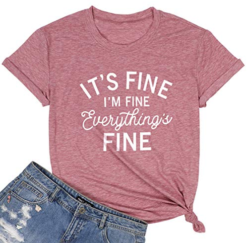 Its Fine Im Fine Everything is Fine T Shirt Women Inspirational Graphic Tees Short Sleeve Casual Tops Shirt Pink