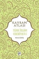Türk Islâm Edebiyati I