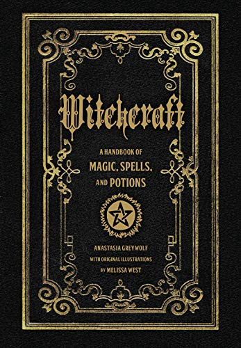 Witchcraft: A Handbook of Magic Spells and Potions...