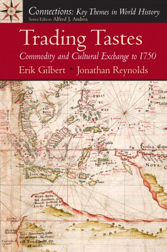 Trading Tastes: Commodity and Cultural Exchange to 1750