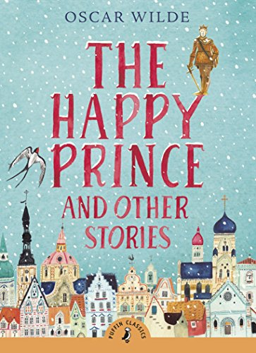 The Happy Prince and Other Stories (Puffin Classics)の詳細を見る