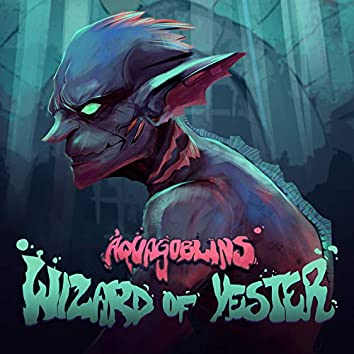 Wizard of Yester