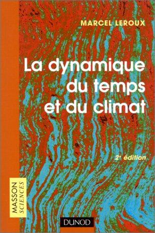 La Dynamique du temps et du climat