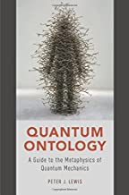 Best metaphysics quantum mechanics Reviews
