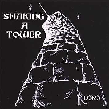 Shaking a Tower