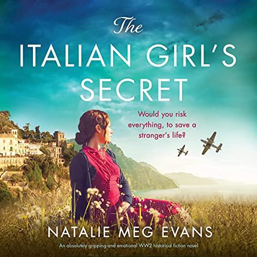 The Italian Girl's Secret Audiobook By Natalie Meg Evans cover art