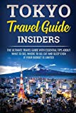 Tokyo Travel Guide Insiders (Japanese Learning, Travel & Culture)