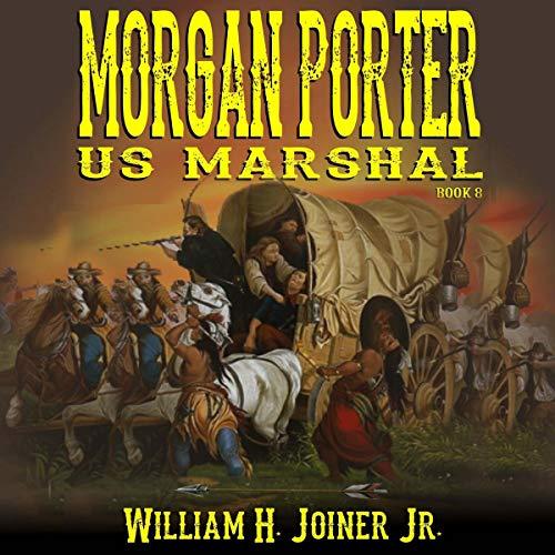 Morgan Porter: US Marshal, Book 8 audiobook cover art