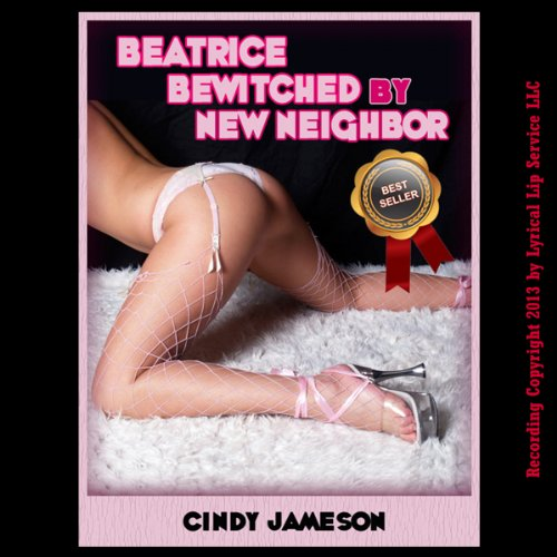 Beatrice Bewitched by New Neighbor  By  cover art