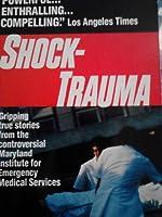 Shock-Trauma 0449243877 Book Cover