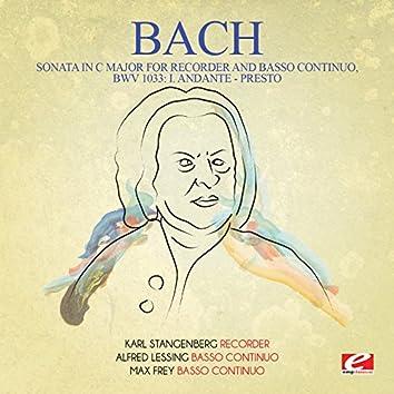 J.S. Bach: Sonata in C Major for Recorder and Basso Continuo, BWV 1033: I. Andante - Presto (Digitally Remastered)