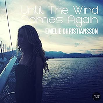 Until the Wind Comes Again