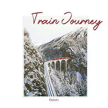 Train Journey, Edition 1
