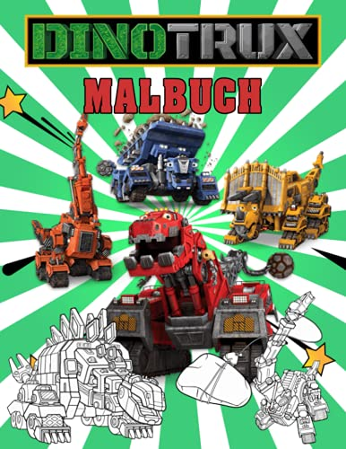 Dinotrux Malbuch: Ausmalbuch mit...