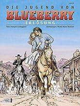 Leutnant Blueberry 48. Jugend 19: Erlösung