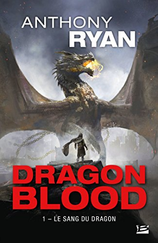 Le Sang du dragon: Dragon Blood, T1 (French Edition)