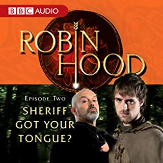 Robin Hood: Sheriff Got Your Tongue? (Episode 2) audiobook cover art