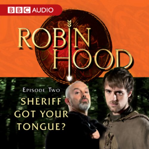Robin Hood: Sheriff Got Your Tongue? (Episode 2) cover art