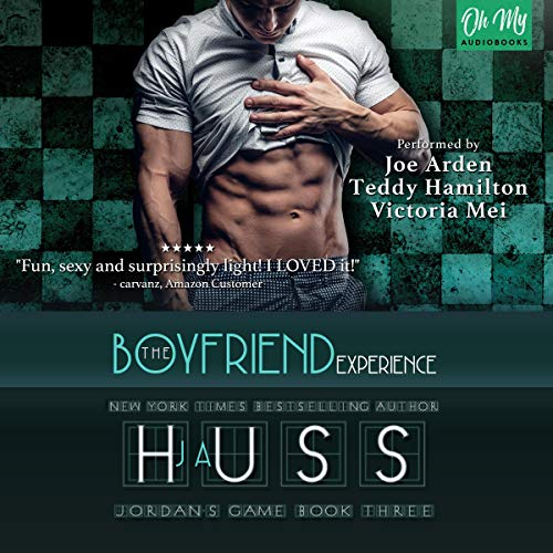 The Boyfriend Experience     Jordan's Game, Book 3              Written by:                                                                                                                                 JA Huss                               Narrated by:                                                                                                                                 Joe Arden,                                                                                        Victoria Mei,                                                                                        Teddy Hamilton                      Length: 7 hrs and 56 mins     1 rating     Overall 5.0