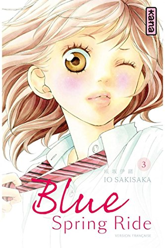 Blue Spring Ride - Tome 3