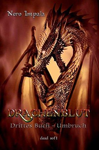 Drachenblut 3. Buch: Umbruch