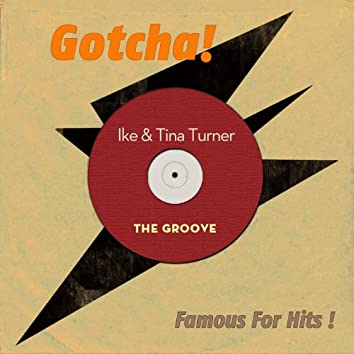 The Groove (Famous for Hits!)