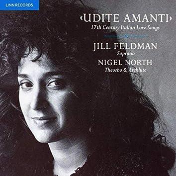 Udite amanti: 17th Century Italian Love Songs