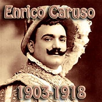 Enrico Caruso 1903 1918