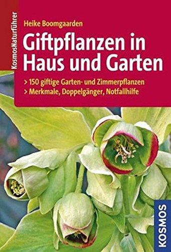 Giftpflanzen in Haus und Garten