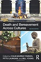 Death and Bereavement Across Cultures: Second edition