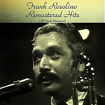 Remastered Hits (feat. Charlie Mariano / Claude Williamson / Pete Jolly) [All Tracks Remastered]