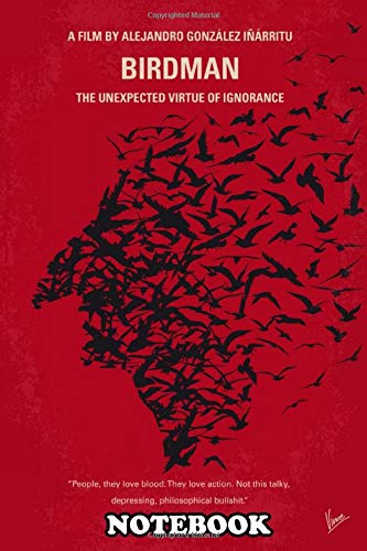 Notebook: No604 My Birdman Minimal Movie Poster Illustrated Upon , Journal for Writing, College Ruled Size 6