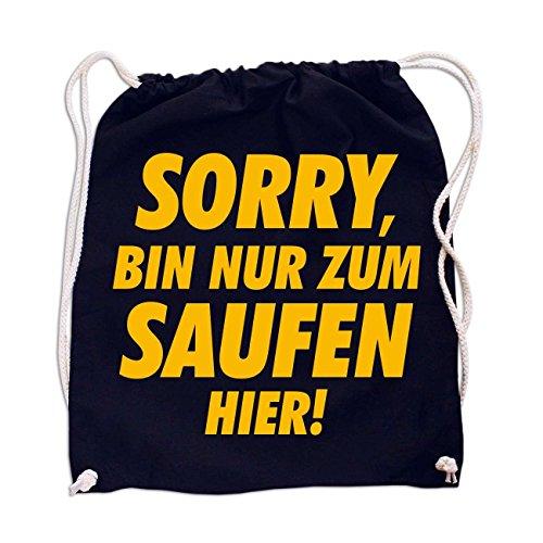 Rucksack Gym Bag Fun Sorry Bin nur zum Saufen Hier