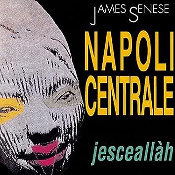 Napoli Centrale (2021 Remastered)