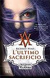 L'ultimo sacrificio. L'accademia dei vampiri: 6 (Best BUR)