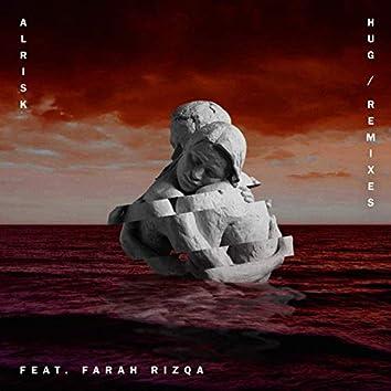 Hug (Remixes) [feat. Farah Rizqa]