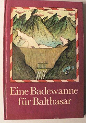 Eine Badewanne für Balthasar. Von Autos und anderen Transportmitteln
