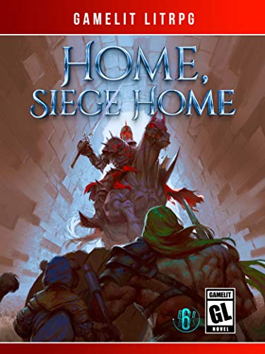 Home, Siege Home: A LitRPG/GameLit Novel (The Good Guys Book 6) Adaptations Dark Dragons Dungeons Epic Fantasy Game Movie Playing Role Sorcery Sword TV Video