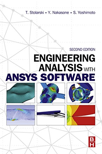 Engineering Analysis with ANSYS Software (English Edition)