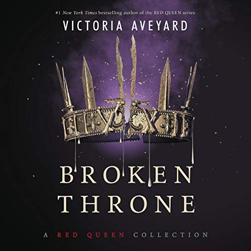 Broken Throne     A Red Queen Collection              By:                                                                                                                                 Victoria Aveyard                               Narrated by:                                                                                                                                 Amanda Dolan,                                                                                        Vikas Adam,                                                                                        Charlie Thurston,                   and others                 Length: 14 hrs and 11 mins     Not rated yet     Overall 0.0