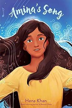 Amina's Song (Amina's Voice Book 2) by [Hena Khan]