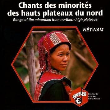 Viêt-Nam: Chants des minorités des hauts plateaux du nord – Viet-Nam : Songs of the Minorities from Nothern High Plateaus