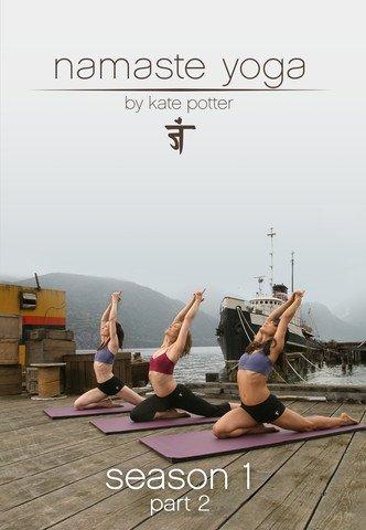 Namaste Yoga: Season 1 Part 2