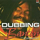 Songtexte von Buju Banton - Dubbing With the Banton