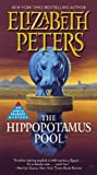 The Hippopotamus Pool (Amelia Peabody (8))